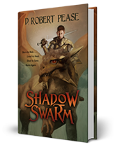 Shadow Swarm an Epic Fantasy by D. Robert Pease