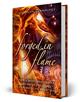 Forged in Flame: A Dragon Anthology